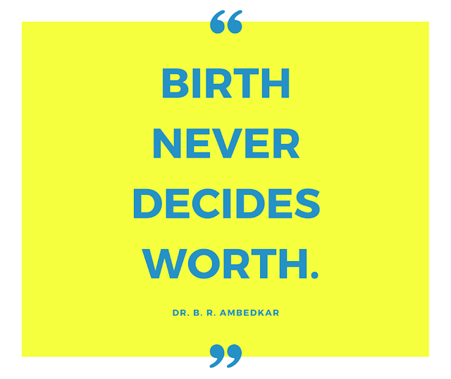 Think forward not backward - birth never decides worth