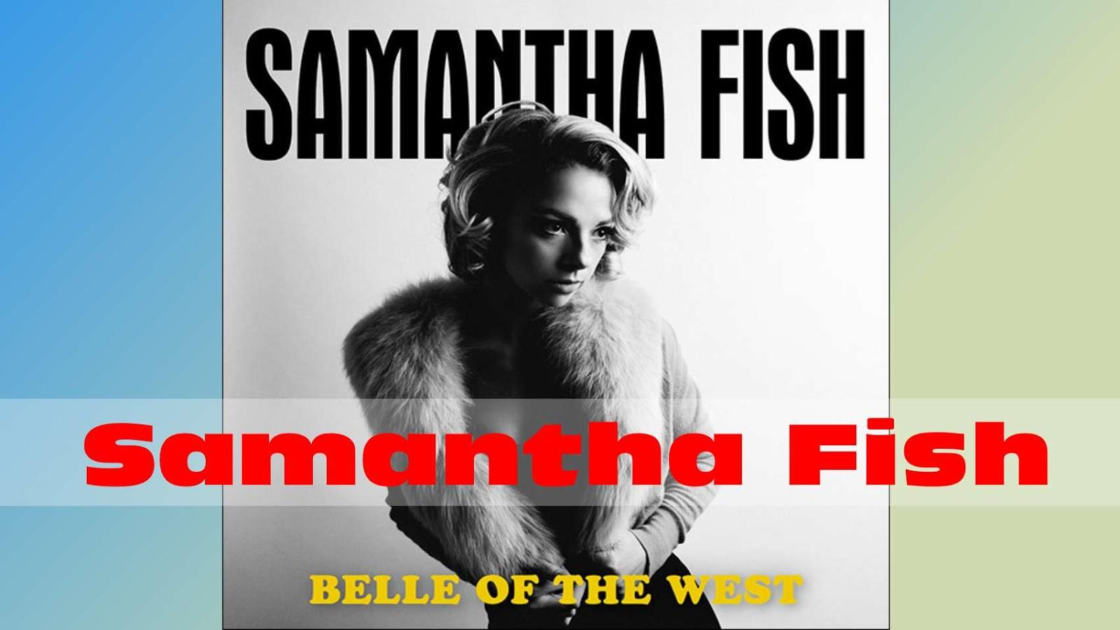 """Résultat de recherche d'images pour """"samantha fish belle of the west images"""""""