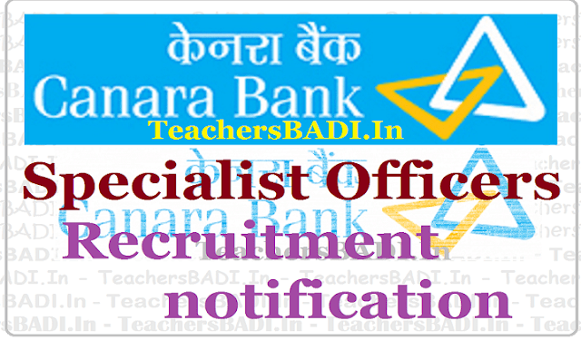 Canara Bank Specialist Officers,Canara Bank Recruitment,Apply Online Bank jobs