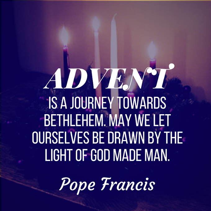 Pope Francis Quote: Advent