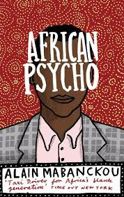 Me Myself And Alain On My Mission To Read Alain Mabanckou S Books