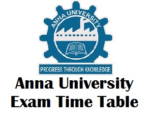Anna University Exam Time Table 2018