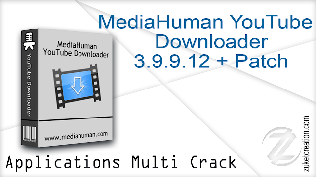 MediaHuman YouTube Downloader 3.9.9.12 + Patch