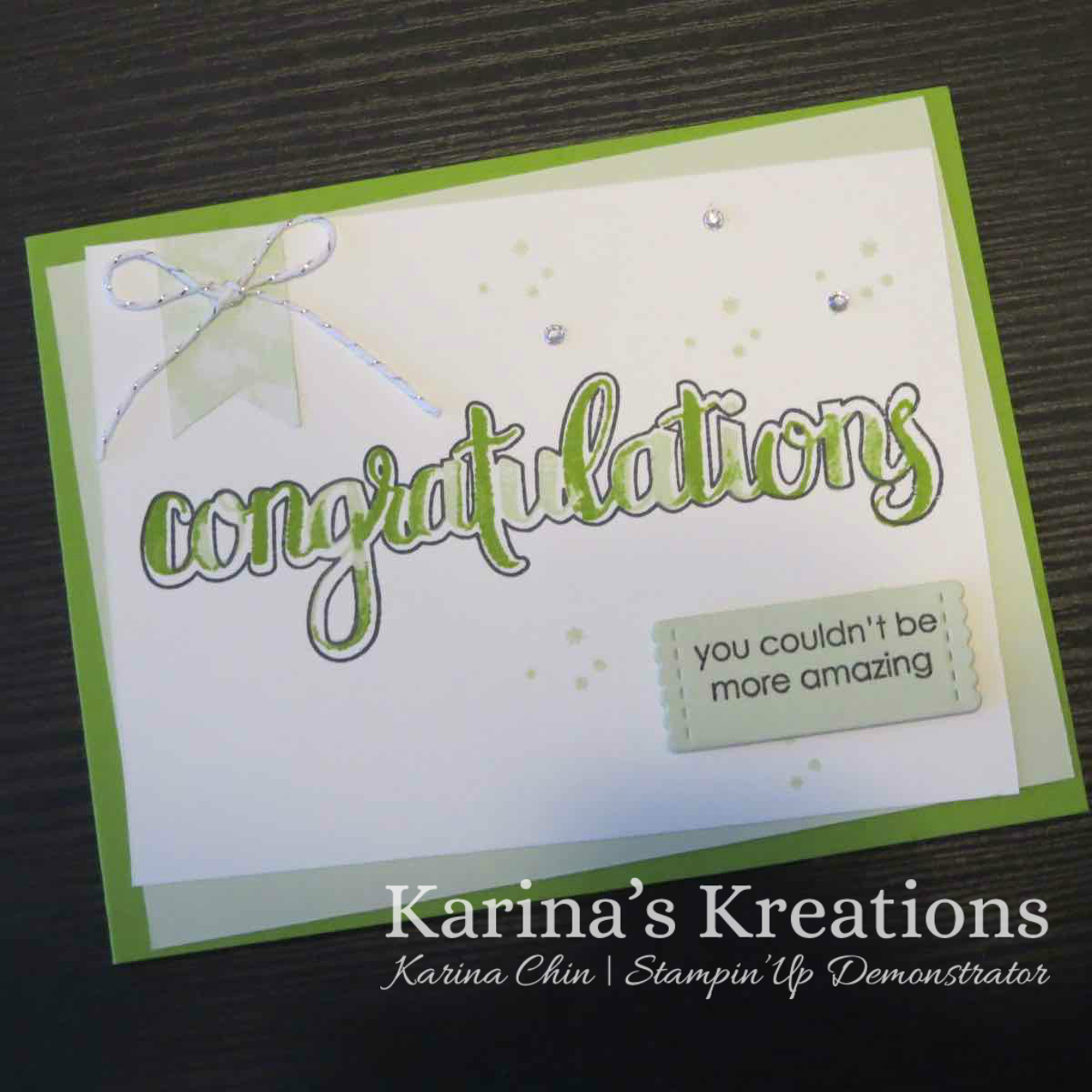 Karina S Kreations Stampin Up Amazing Congratulations Card