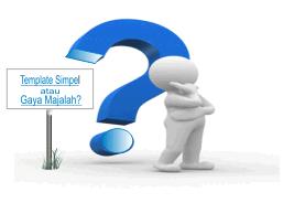 Template Simpel atau Gaya Majalah: Kalian Pilih yang Mana?.png