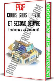Cours gros oeuvre et second oeuvre (technique du batiment) pdf