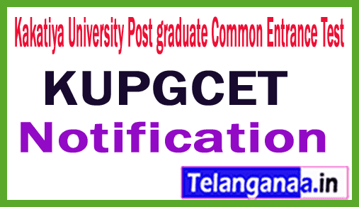 Kakatiya University KUPGCET Notification