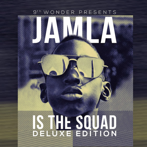 Various Artists - 9th Wonder Presents: Jamla Is the Squad (Deluxe Edition)  Cover