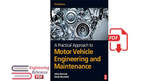A Practical Approach to Motor Vehicle Engineering and Maintenance, 3rd Edition by Allan Bonnick