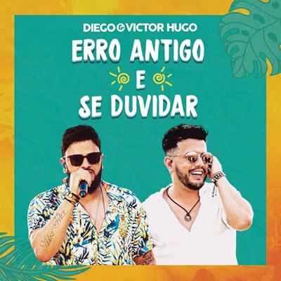 Diego e Victor Hugo - Se Duvidar (Ao Vivo)