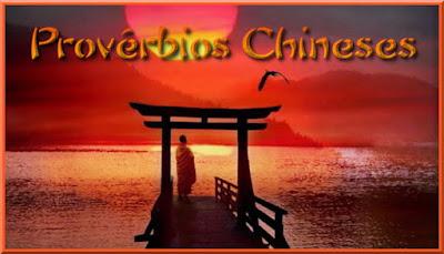 Resultado de imagem para proverbios chinesesconfucio