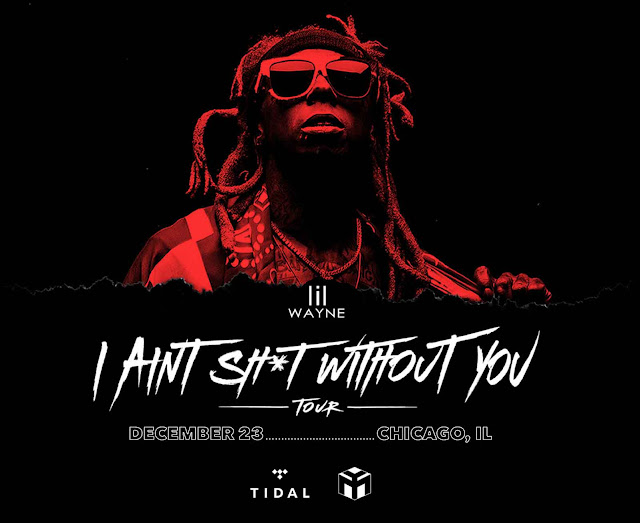 Lil Wayne - I Ain't Sh*t With Out You FREE Concert