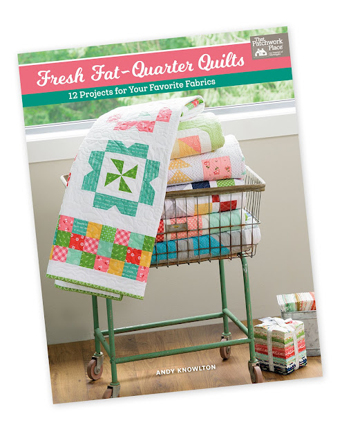 Fresh Fat Quarter Quilts book by Andy Knowlton of A Bright Corner - twelve fun fat quarter quilt projects to sew and love