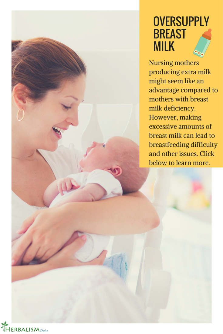 overabundant supply of breast milk