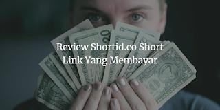 Review Short Link Yang Membayar