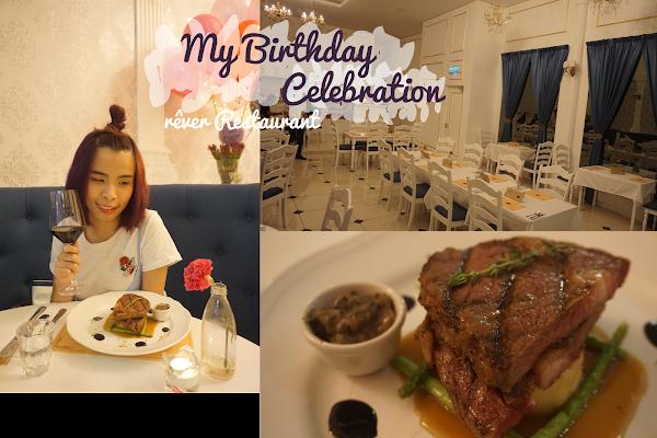 Sweet Birthday Celebration at rêver Restaurant