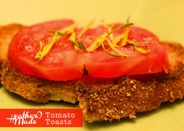 tomato toasts. heatheromade recipe