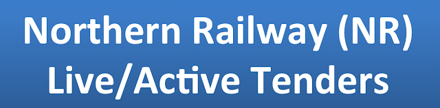 Northern Railway (NR) Live/Active Tenders