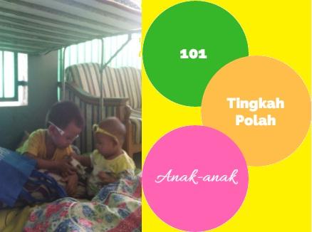 101 Tingkah Polah Anak-Anak