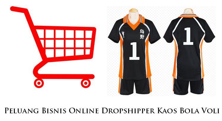 Peluang Bisnis Online Menjadi Dropshipper Kaos Bola Voli