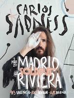Carlos Sadness, Sold out en La Riviera