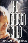 http://thepaperbackstash.blogspot.com/2007/06/chosen-child-by-graham-masterton.html