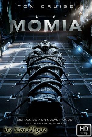 La Momia 2017 [1080p] [Latino-Ingles] [MEGA]