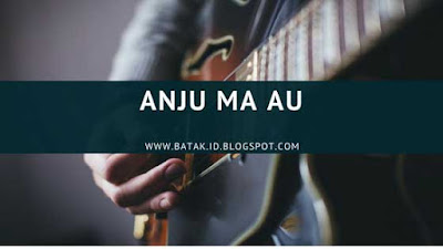 Lirik Anju Ma Au