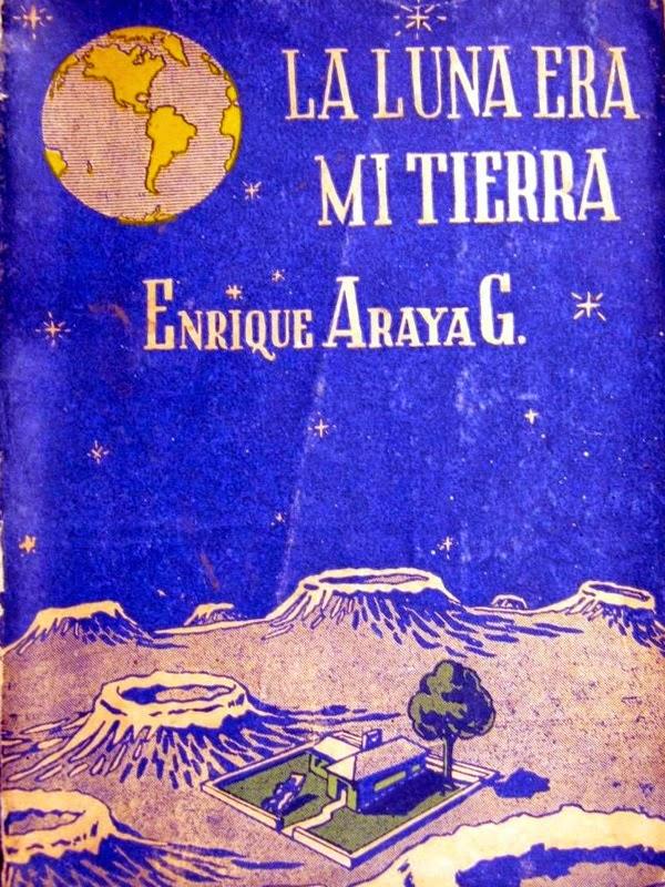 La luna era mi tierra – Enrique Araya