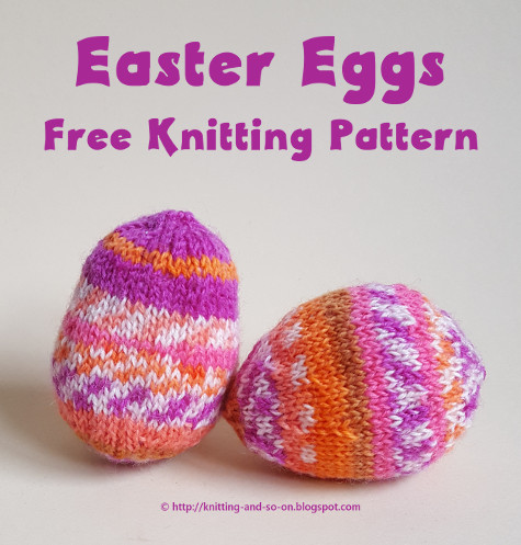 Knitting And So On Easter Eggs