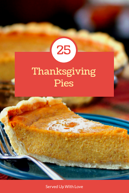 25 of the Best Thanksgiving Pies from amazing bloggers are rounded up over at Served Up With Love to make your Thanksgiving the best one yet!