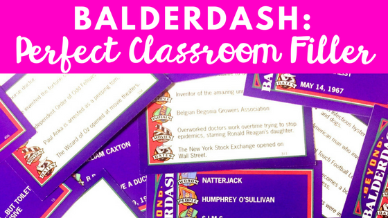 Balderdash is a great classroom filler to keep students thinking and engaged when you have a few random minutes! Use this with your middle school, high school, or even upper elementary students!