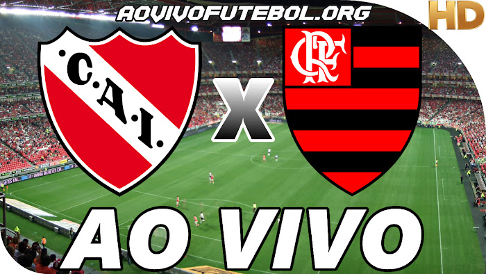 Assistir Independiente x Flamengo Ao Vivo