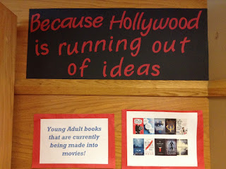 "book jackets of books being made into movies, ""Because Hollywood is running out of ideas."""