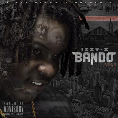 IZZY-S - Bando Volume 1 - Album Download, Itunes Cover, Official Cover, Album CD Cover Art, Tracklist