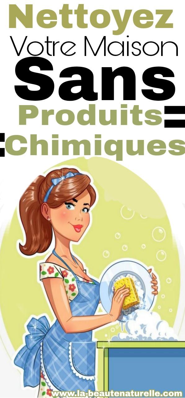 Nettoyez votre maison sans produits chimiques