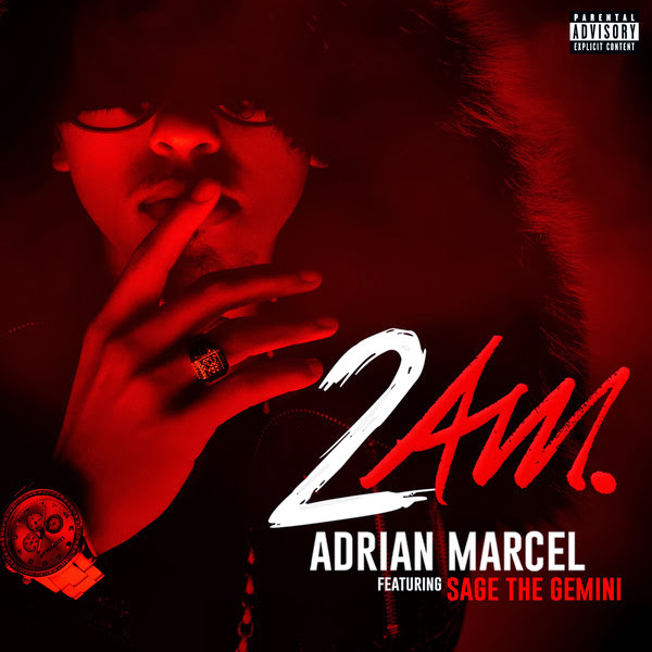 Adrian Marcel - 2AM. (feat. Sage the Gemini) - Single  Cover
