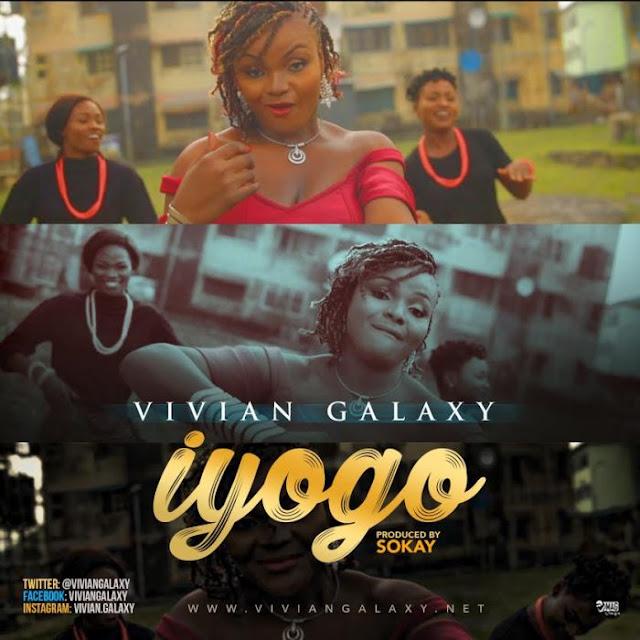 Video] Vivian Galaxy - Iyogo » Naijaloaded