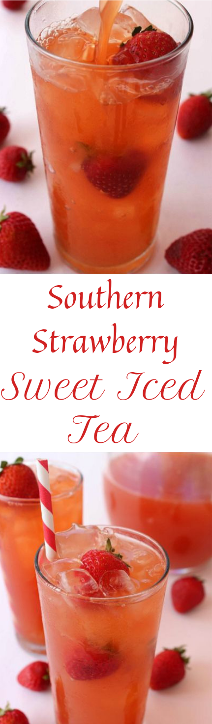 SOUTHERN STRAWBERRY SWEET ICED TEA #ice #drink
