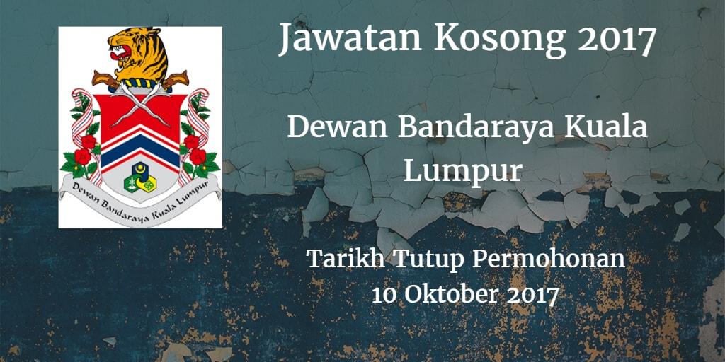 Jawatan Kosong DBKL 10 Oktober 2017
