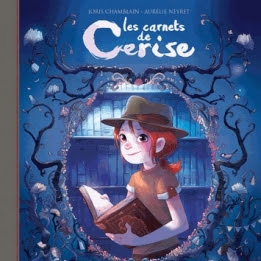 Les carnets de Cerise, tome 2 : Le livre d'Hector de Joris Chamblain et Aurélie Neyret