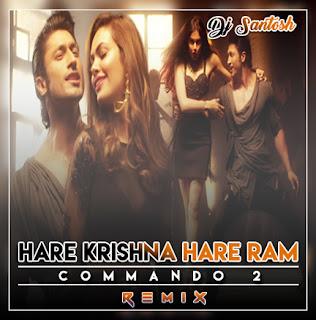 DJ SANTOSH JHANSI: Hare Krishna Hare Ram (Commando 2
