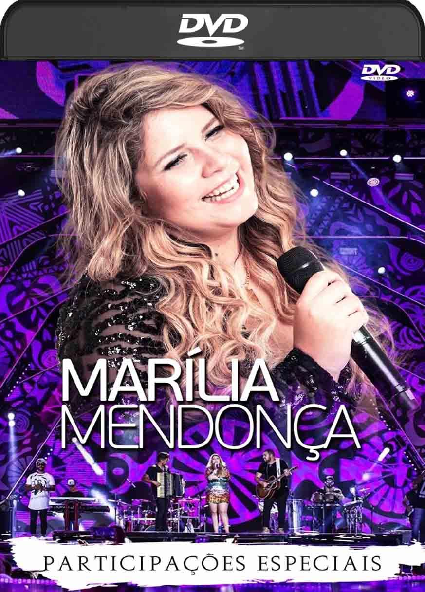 Marilia Mendonça – Participações Especiais (2017) DVD-R