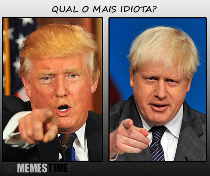 Meme Boris Johnson & Donald Trump – Qual o mais Idiota?