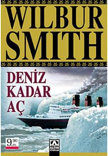Wilbur Smith - Deniz Kadar Ac