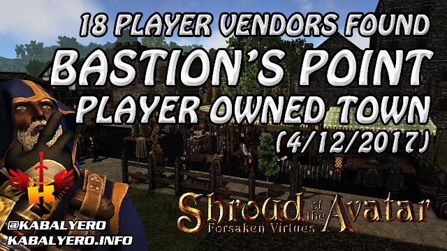 Bastion's Point, 18 Player Vendors Found (4/12/2017) 💰 Shroud Of The Avatar (Market Watch)
