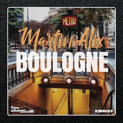 Martin Alix Unveils New Single 'Boulogne'
