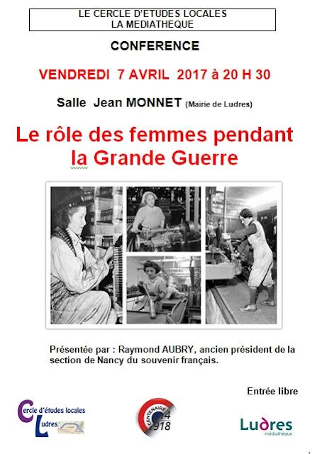"""LUDRES (54) - Conférence """"Le rôle des femmes dans la Grande guerre"""" (7 avril 2017)"""