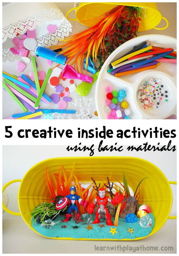 Learn With Play At Home 5 Creative Inside Activities For Kids