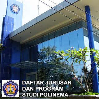 Daftar Lengkap Jurusan POLINEMA Politeknik Negeri Malang dan Program Studinya